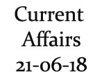 Current Affairs 21st June 2018