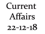 Current Affairs 22nd December 2018