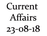 Current Affairs 23rd August 2018