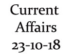 Current Affairs 23rd October 2018