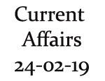 Current Affairs 24th February 2019