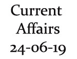 Current Affairs 24th June 2019