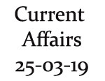 Current affairs March on 25th day on