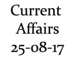 Current Affairs 25th August 2017