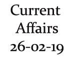 Current Affairs 26th February 2019
