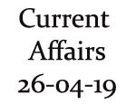 Current Affairs 26th April 2019