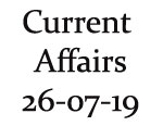 Current Affairs 26th July 2019