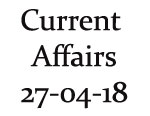 Current Affairs 27th April 2018