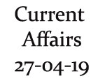 Current Affairs 27th April 2019