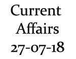 Current Affair 27th July 2018