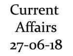 Current Affairs 27th June 2018