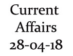 Current Affairs 28th April 2018