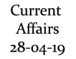 Current Affairs 28th April 2019