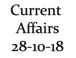 Current Affairs 28th October 2018