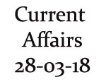 Current Affairs 28th March 2018