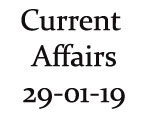 Current Affairs 29th January 2019