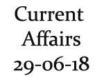 Current Affairs 29th June 2018