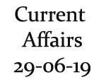 Current Affairs 29th June 2019
