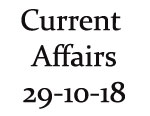 Current Affairs 29th October 2018