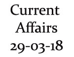 Current Affairs 29th March 2018