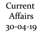Current Affairs 30th April 2019