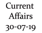 Current Affairs 30th July 2019
