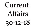 Current Affairs 30th December 2018