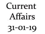 Current Affairs 31st January 2019