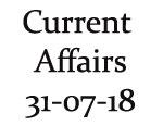 Current Affairs 31st July 2018