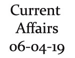 Current Affairs 6th April 2019