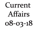 Current Affairs 8th March 2018