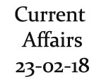 Current Affairs 23rd February 2018