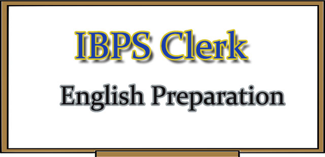 IBPS Clerk exam English section preparation tips