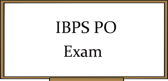 IBPS PO Common Entrance Exam Preparation