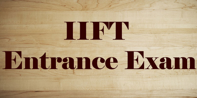 Preparation of IIFT Entrance Exam