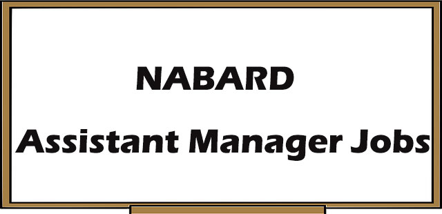 NABARD Bank Assistant Manager Jobs- Selection Process