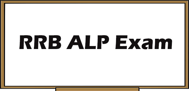 RRB ALP Exam: Syllabus, Selection Process, Eligibility and other information