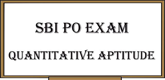 Quantitative aptitude preparation for SBI PO Exam