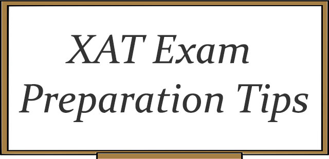 XAT Entrance Exam - Preparation Tips